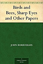 Birds and bees by John Burroughs