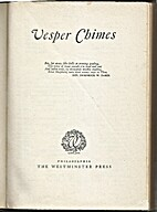 Vesper Chimes by Westminster Press