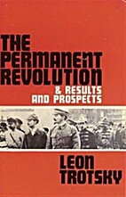 Leon Trotsky's The Permanent Revolution &…