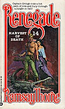 Harvest of Death (Renegade) by Ramsay Thorne