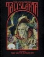 The Cyclopedia Talislanta: The Seven…