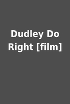 Dudley Do Right [film]
