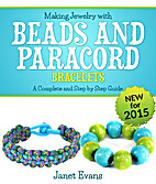 Making Jewelry with Beads and Paracord…