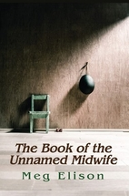 The Book of the Unnamed Midwife (The Road to…