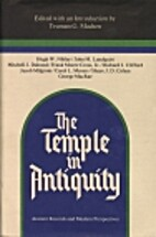 The Temple in Antiquity: Ancient Records and…