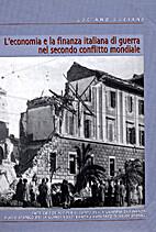 L'economia della finanza italiana di guerra…