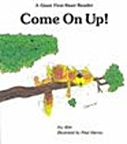 Come on Up! (Giant First Start Reader) by…