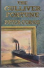 The Gulliver Fortune by Peter Corris