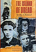 The Island of Dread in the Channel: The…