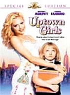 Uptown Girls [2003 film] by Boaz Yakin