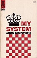My System by Aron Nimzovich