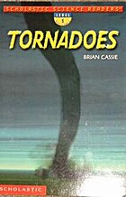 Tornadoes (Scholastic Science Readers) by…