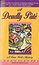 A Deadly Pate (Fran Kirk Series) by Ruthe…