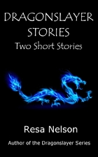 Dragonslayer Stories: Two Short Stories by…