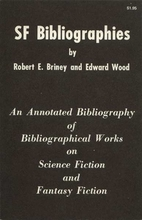 SF bibliographies; an annotated bibliography…