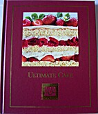 Cooking Arts Collection: Ultimate Cake by…
