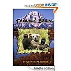 Trouble Bruin (Chinook, Tongue-in-Cheek…