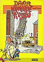 Daar komen de Russen by Piet Kroon