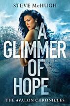 A Glimmer of Hope by Steve McHugh