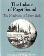 The Indians of Puget Sound: The Notebooks of…