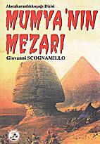 Mumyanın Mezarı by Giovanni Scognamillo