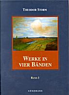 Werke in vier Bänden. Band 3 by Theodor…
