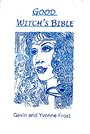 Good Witch's Bible - Gavin Frost