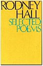 Selected poems by Rodney Hall