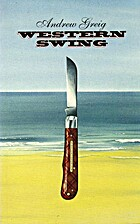 Western Swing by Andrew Greig