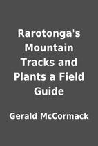 Rarotonga's Mountain Tracks and Plants a…