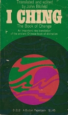I Ching: Book of Changes by John Blofeld