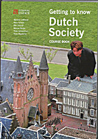 Getting to Know Dutch Society (Course Book)…