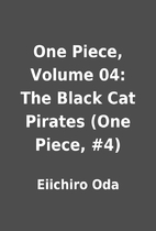 One Piece, Volume 04: The Black Cat Pirates…