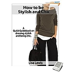 How to be Stylish and Chic: A Quick…