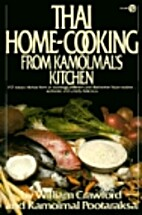 Thai Home-Cooking from Kamolmal's Kitchen by…