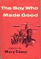 The boy who made good by Mary Deasy
