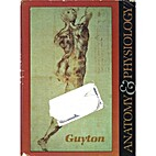 Anatomy and Physiology by Arthur C. Guyton