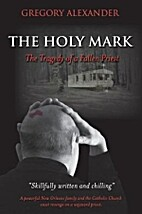 The Holy Mark: The Tragedy of a Fallen…