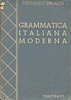 Grammatica Italiana moderna by Fernando…