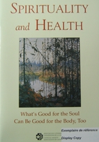 Spirituality and Health; What's Good for the…