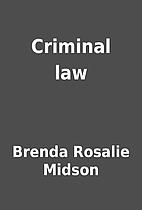 Criminal law by Brenda Rosalie Midson