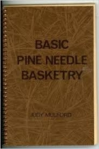 Basic pine needle basketry by Judy Mulford