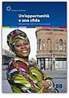 Un'opportunità e una sfida: migrazione…