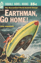 Earthman, Go Home by Poul Anderson