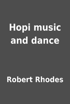 Hopi music and dance by Robert Rhodes