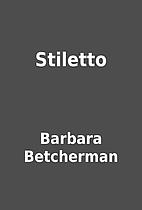 Stiletto by Barbara Betcherman