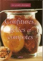 confitures, gelées et compotes by Collectif