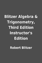 Blitzer Algebra & Trigonometry, Third…