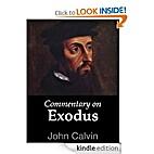 Commentary on Exodus by John Calvin