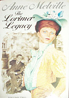 The Lorimer Legacy = Alexa by Anne Melville